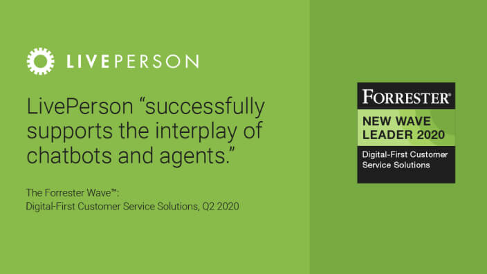 LivePerson named a leader in the Forrester New Wave™ for Digital-First Customer Service Solutions