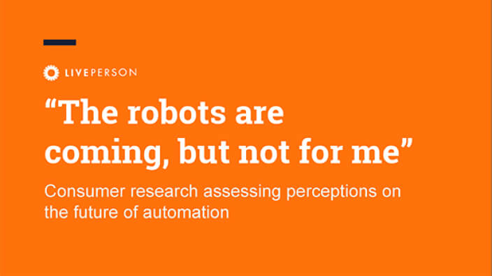 The robots are coming, but not for me